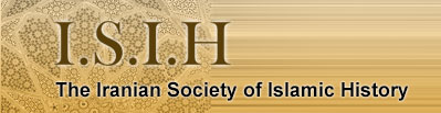 The Iranian Society of Islamic History